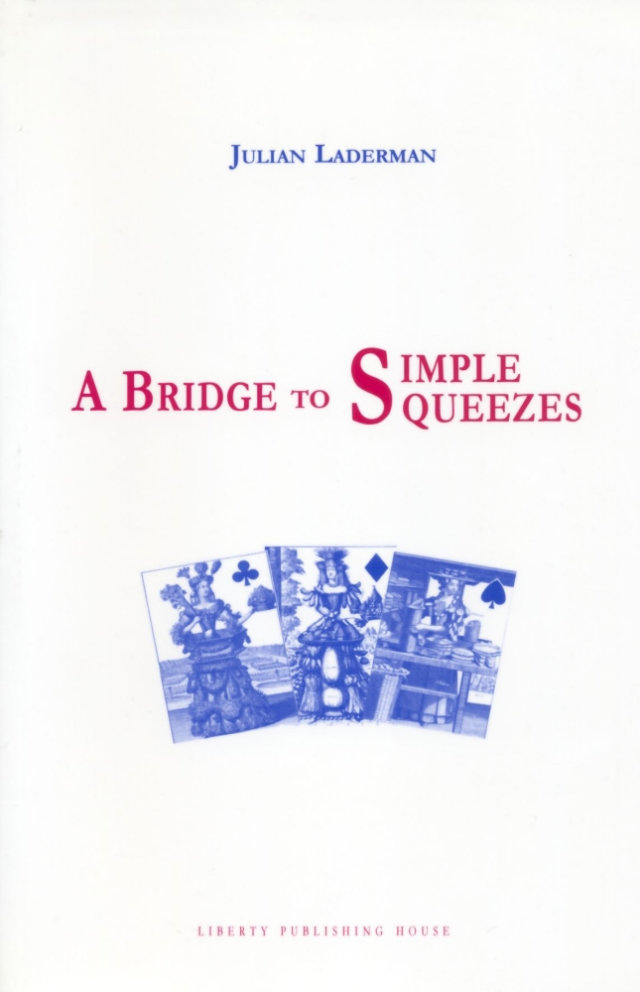 A Bridge to Simple Squeezes - Julian Laderman