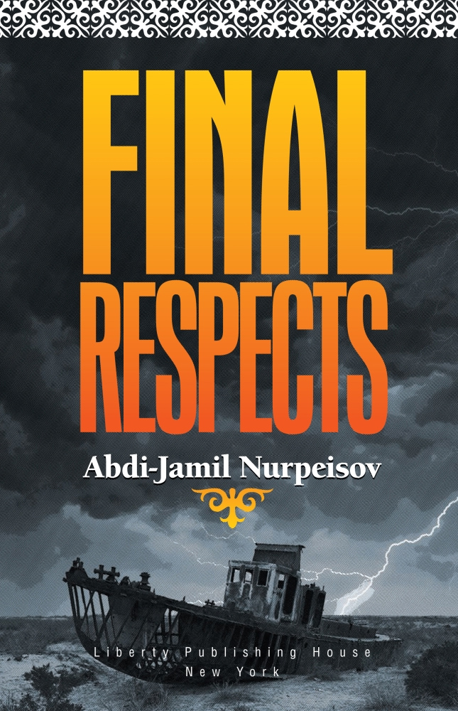 Final Respects - Abdi-Jamil Nurpeisov