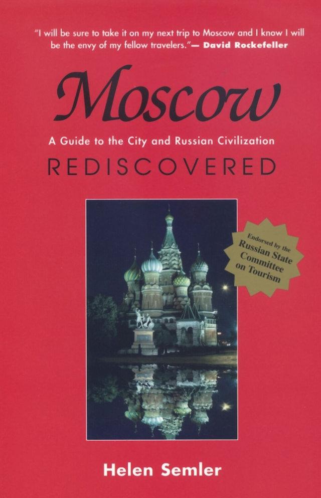 Moscow Rediscovered - Helen Semler