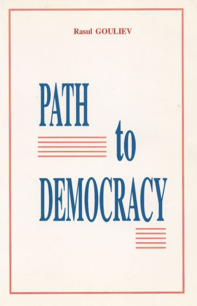 Path to Democracy - Rasul Gouliev