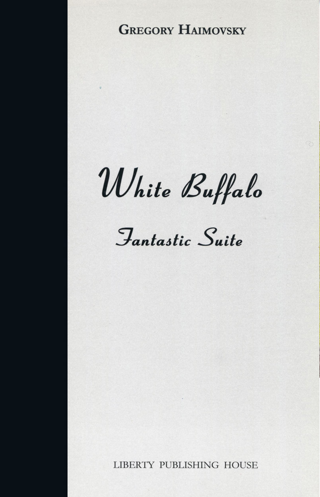 White Buffalo - Gregory Haimovsky