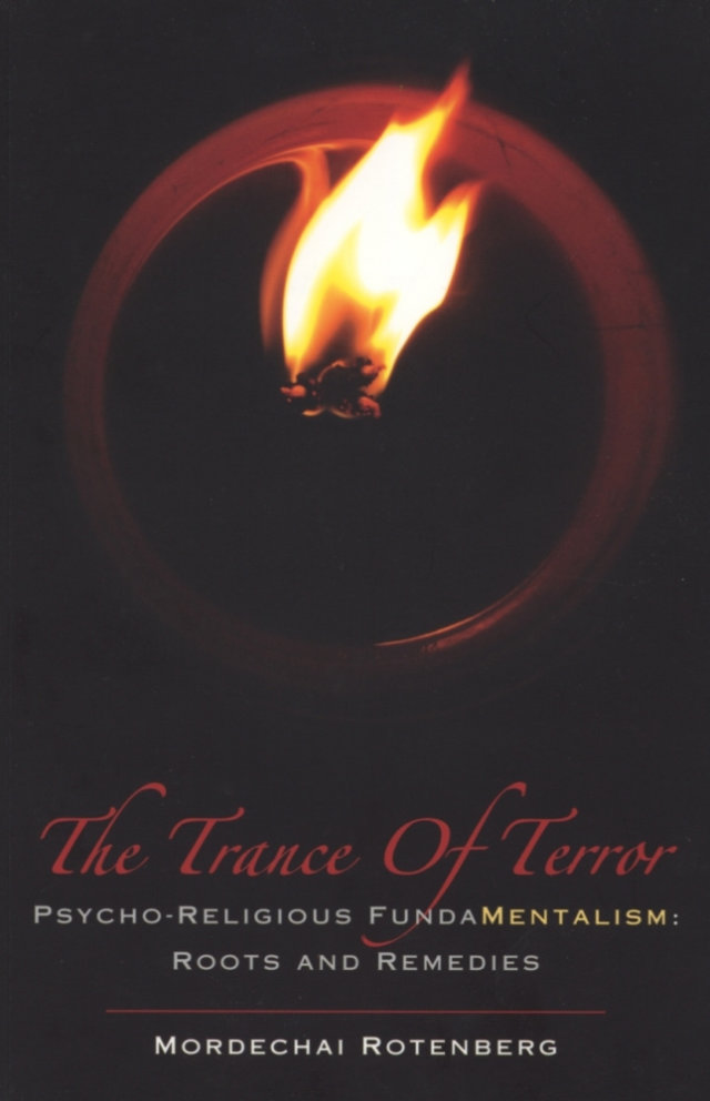 Trance of Terror - Mordechai Rotenberg