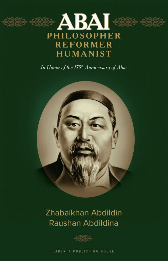 Abai Kunanbayev: Philosopher, Reformer, Humanist